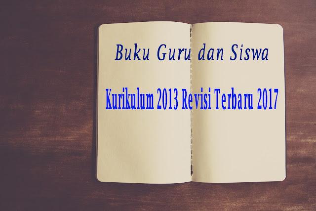 Buku Siswa dan Buku Guru Bahasa Indonesia kelas VII SMP Kurikulum 2013 revisi 2017