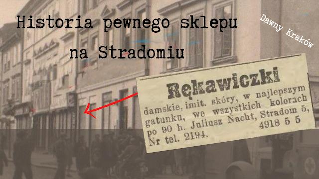 Historia pewnego sklepu na Stradomiu