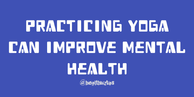 10 Health Facts & Tips: Practicing yoga can improve mental health.