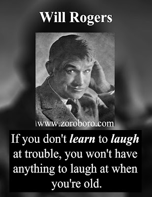 Will Rogers Quotes. Will Rogers Thoughts, Funny, Wisdom, & Leadership. Will Rogers Short Inspirational Saying (Photos)will rogers quotes on leadership,will rogers quotes on wisdom,inspirational quotes,will rogers quotes on marriage,will rogers quotes about dogs,motivational quotes,Photos,zoroboro,wallpapers,amazon,will rogers quotations a to z,will rogers common sense quote,will rogers quotes images,will rogers Thoughts good judgement,positive quotes,will rogers jr images,will rogers movies,clement v. rogers,will rogers quotes,will rogers quotes on marriage,the wit and wisdom of will rogers,will rogers horse quotes,will rogers electric fence,will rogers bio,will rogers quotes about dogs,will rogers memes,will rogers quotes democratic party,will rogers quotes about horses,will rogers quote electric fence,will rogers images,will rogers quotations a to z,will rogers quotes advertising,will rogers proverbs,will rogers quotes trickle down,will rogers quotes politicians,will rogers wealth,will rogers birthday,will rogers biography,will rogers speeches,roy rogers,will rogers memorial museum,wiley post,will rogers days 2020,will rogers books pdf,will rogers speeches,will rogers jr. age at death,will rogers family tree,top 10 will rogers quotes,the wit and wisdom of will rogers,will rogers quotes about horses,will rogers memes,will rogers legacy,will rogers middle school,will rogers learning community,will rogers beach,will rogers ranch house,parking near will rogers state park,will rodgers nascar,will rogers Inspirational Quotes. Motivational Short will rogers Quotes. Powerful will rogers Thoughts, Images, and Saying will rogers inspirational quotes ,images will rogers motivational quotes,photoswill rogers positive quotes , will rogers inspirational sayings,will rogers encouraging quotes ,will rogers best quotes, will rogers inspirational messages,will rogers famousquotes,will rogers uplifting quotes,will rogers motivational words ,will rogers motivational thoughts ,will rogers motivational quotes for work,will rogers inspirational words ,will rogers inspirational quotes on life ,will rogers daily inspirational quotes,will rogers motivational messages,will rogers success quotes ,will rogers good quotes, will rogers best motivational quotes,will rogers daily quotes,will rogers best inspirational quotes,will rogers inspirational quotes daily ,will rogers motivational speech ,will rogers motivational sayings,will rogers motivational quotes about life,will rogers motivational quotes of the day,will rogers daily motivational quotes,will rogers inspired quotes,will rogers inspirational ,will rogers positive quotes for the day,will rogers inspirational quotations,will rogers famous inspirational quotes,will rogers inspirational sayings about life,will rogers inspirational thoughts,will rogersmotivational phrases ,best quotes about life,will rogers inspirational quotes for work,will rogers  short motivational quotes,will rogers daily positive quotes,will rogers motivational quotes for success,will rogers famous motivational quotes ,will rogers good motivational quotes,will rogers great inspirational quotes,will rogers positive inspirational quotes,philosophy quotes philosophy books ,will rogers most inspirational quotes ,will rogers motivational and inspirational quotes ,will rogers good inspirational quotes,will rogers life motivation,will rogers great motivational quotes,will rogers motivational lines ,will rogers positive motivational quotes,will rogers short encouraging quotes,will rogers motivation statement,will rogers inspirational motivational quotes,will rogers motivational slogans ,will rogers motivational quotations,will rogers self motivation quotes,	will rogers quotable quotes about life,will rogers short positive quotes,will rogers some inspirational quotes ,will rogers some motivational quotes ,will rogers inspirational proverbs,will rogers top inspirational quotes,will rogers inspirational slogans,will rogers thought of the day motivational,will rogers top motivational quotes,will rogers some inspiring quotations ,will rogers inspirational thoughts for the day,will rogers motivational proverbs ,will rogers theories of motivation,will rogers motivation sentence,will rogers most motivational quotes ,will rogers daily motivational quotes for work, will rogers business motivational quotes,will rogers motivational topics,will rogers new motivational quotes ,will rogers inspirational phrases ,will rogers best motivation,will rogers motivational articles,will rogers famous positive quotes,will rogers latest motivational quotes ,will rogers motivational messages about life ,will rogers motivation text,will rogers motivational posters,will rogers inspirational motivation. will rogers inspiring and positive quotes .will rogers inspirational quotes about success.will rogers words of inspiration quoteswill rogers words of encouragement quotes,will rogers words of motivation and encouragement ,words that motivate and inspire will rogers motivational comments ,will rogers inspiration sentence,will rogers motivational captions,will rogers motivation and inspiration,will rogers uplifting inspirational quotes ,will rogers encouraging inspirational quotes,will rogers encouraging quotes about life,will rogers motivational taglines ,will rogers positive motivational words ,will rogers quotes of the day about lifewill rogers motivational status,will rogers inspirational thoughts about life,will rogers best inspirational quotes about life will rogers motivation for success in life ,will rogers stay motivated,will rogers famous quotes about life,will rogers need motivation quotes ,will rogers best inspirational sayings ,will rogers excellent motivational quotes will rogers inspirational quotes speeches,will rogers motivational videos	,will rogers motivational quotes for students,will rogers motivational inspirational thoughts  will rogers quotes on encouragement and motivation ,will rogers motto quotes inspirational ,will rogers be motivated quotes will rogers quotes of the day inspiration and motivation ,will rogers inspirational and uplifting quotes,will rogers get motivated  quotes,will rogers my motivation quotes ,will rogers inspiration,will rogers motivational poems,will rogers some motivational words,will rogers motivational quotes in english,will rogers what is motivation,will rogers thought for the day motivational quotes ,will rogers inspirational motivational sayings,will rogers motivational quotes quotes,will rogers motivation explanation ,will rogers motivation techniques,will rogers great encouraging quotes ,will rogers motivational inspirational quotes about life ,will rogers some motivational speech ,will rogers encourage and motivation ,will rogers positive encouraging quotes ,will rogers positive motivational sayings ,will rogers motivational quotes messages ,will rogers best motivational quote of the day ,will rogers best motivational quotation ,will rogers good motivational topics ,will rogers motivational lines for life ,will rogers motivation tips,will rogers motivational qoute ,will rogers motivation psychology,will rogers message motivation inspiration ,will rogers inspirational motivation quotes ,will rogers inspirational wishes, will rogers motivational quotation in english, will rogers best motivational phrases ,will rogers motivational speech by ,will rogers motivational quotes sayings, will rogers motivational quotes about life and success, will rogers topics related to motivation ,will rogers motivationalquote ,will rogers motivational speaker,	will rogers motivational tapes,will rogers running motivation quotes,will rogers interesting motivational quotes, will rogers a motivational thought, will rogers emotional motivational quotes ,will rogers a motivational message, will rogers good inspiration ,will rogers good motivational lines, will rogers caption about motivation, will rogers about motivation ,will rogers need some motivation quotes, will rogers serious motivational quotes, will rogers english quotes motivational, will rogers best life motivation ,will rogers captionfor motivation  , will rogers quotes motivation in life ,will rogers inspirational quotes success motivation ,will rogers inspiration  quotes on life ,will rogers motivating quotes and sayings ,will rogers inspiration and motivational quotes, will rogers motivation for friends, will rogers motivation meaning and definition, will rogers inspirational sentences about life ,will rogers good inspiration quotes, will rogers quote of motivation the day ,will rogers inspirational or motivational quotes, will rogers motivation system,  beauty quotes in hindi by gulzar quotes in hindi birthday quotes in hindi by sandeep maheshwari quotes in hindi best quotes in hindi brother quotes in hindi by buddha quotes in hindi by gandhiji quotes in hindi barish quotes in hindi bewafa quotes in hindi business quotes in hindi by bhagat singh quotes in hindi by kabir quotes in hindi by chanakya quotes in hindi by rabindranath tagore quotes in hindi best friend quotes in hindi but written in english quotes in hindi boy quotes in hindi by abdul kalam quotes  in hindi by great personalities quotes in hindi by famous personalities quotes in hindi cute quotes in hindi comedy quotes in hindi  copy quotes in hindi chankya quotes in hindi dignity quotes in hindi english quotes in hindi emotional quotes in hindi education  quotes in hindi english translation quotes in hindi english both quotes in hindi english words quotes in hindi english font quotes in hindi english language quotes in hindi essays quotes in hindi exam