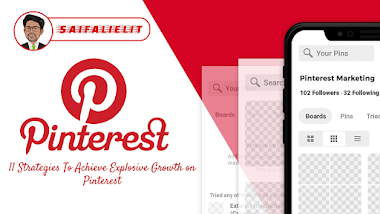 Grow Your Pinterest: 11 Strategies To Achieve Explosive Growth on Pinterest