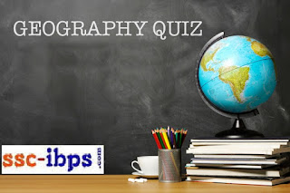 Geography Quiz and Answers for SSC CHSL Competitive Exams