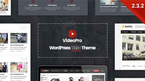 VideoPro v2.3.2 Video Sharing WordPress Theme