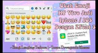 Cara Mengubah Emoji HP Vivo Menjadi Iphone Dengan ZFont 3