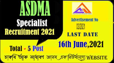 ASDMA Recruitment  2021 for Specialist Positions