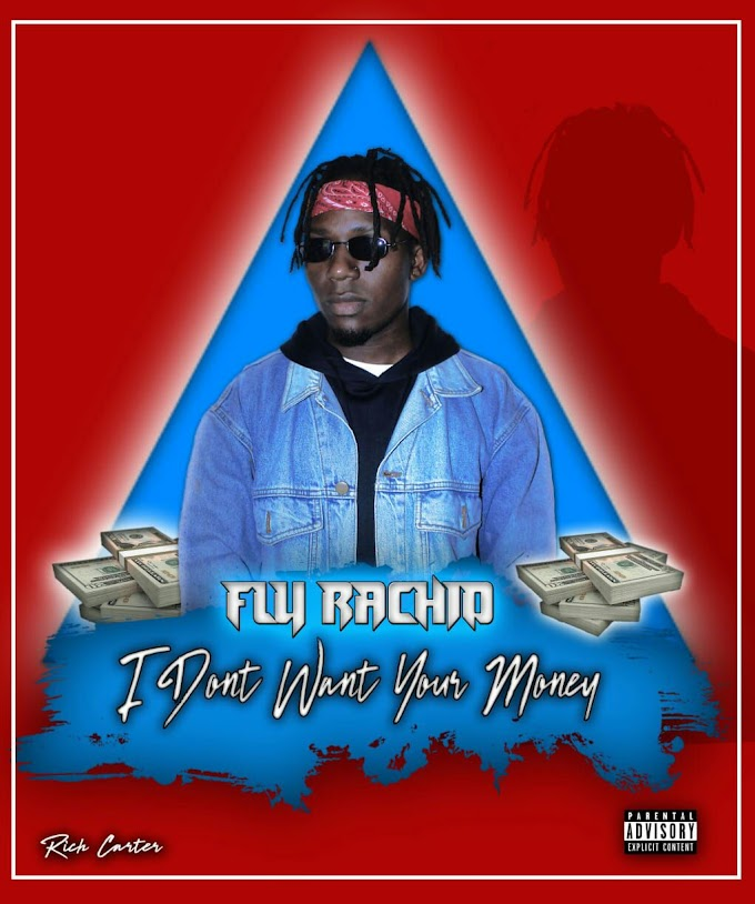 Fly Rachid - I Don't Want you Money.mp3