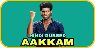 Aakkam Hindi Dubbed Movie