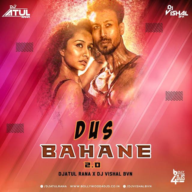 DUS BAHANE ( 2.0 ) Dj Atul Rana x Dj Vishal BVN