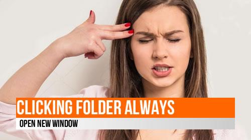 FIX: Clicking folder always open New Window