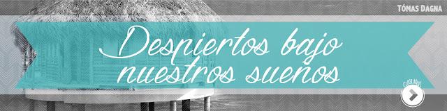 http://www.hechosdesuenos.com/2016/05/despiertos-bajo-nuestros-suenos.html