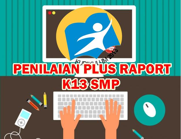 Aplikasi Penilaian Kurikulum 2013 SMP Revisi Tahun 2016 Terbaru Semua Mapel