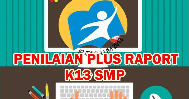 Aplikasi Penilaian Kurikulum 2013 Smp Revisi 2016 Plus Raport Kurikulum 2013 Revisi