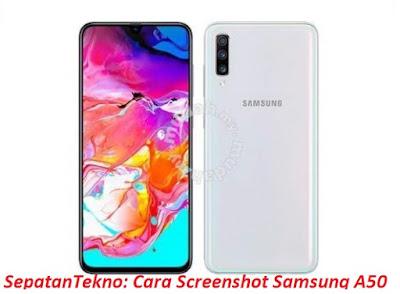 Memiliki perangkat baru dari Samsung Galaxy A Cara Screenshot Hp Samsung A50 Dengan 2 Cara Mudah