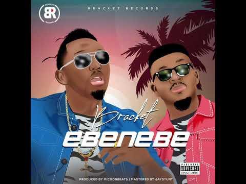 (VIDEO) Bracket– Ebenebe (Mp4 Download)