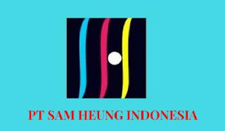 Info Kerja Terbaru di Bekasi PT Samheung Indonesia
