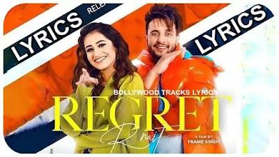 Regret-Lyrics-R-Nait-Tanishq-Kaur