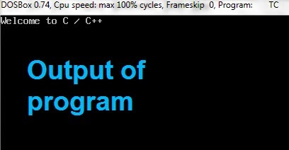 How To Run First Program in Turbo C++ With Full Screen IDE for Windows 7 and Vista