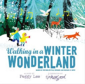 snow stroll walking in a winter wonderland lyrics by richard b smith as recorded by peggy lee