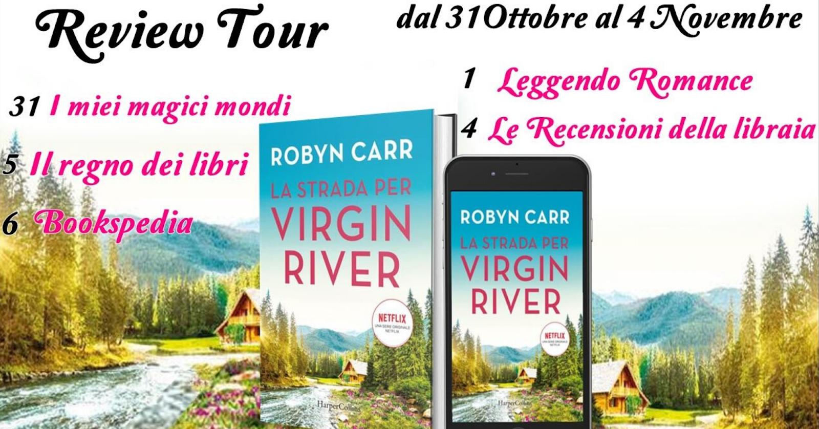 La strada per Virgin River di Robyn Carr | Recensione