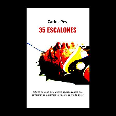 Portada del libro 35 ESCALONES del autor Carlos Pes.
