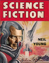 Neil Young Science Fiction