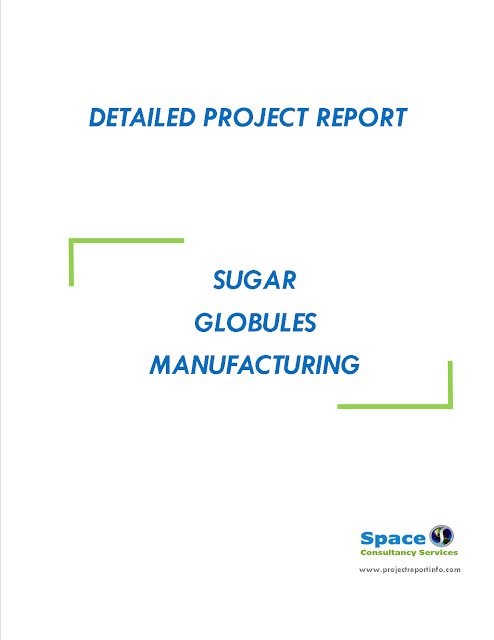 Project Report on Sugar Globules Manufacturing