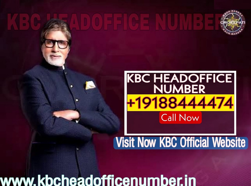 KBC Head OFFICE WHATSAPP NUMBER MUMBAI 0019188444454