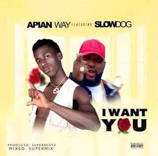 Apian Way & SlowDog – I Want You