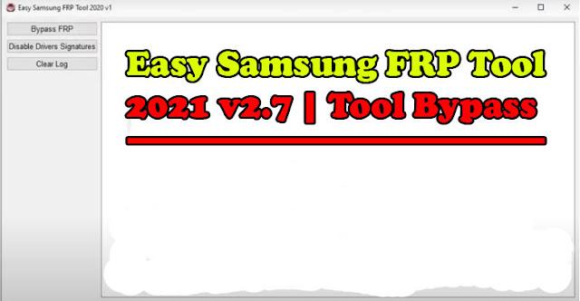Easy-Samsung-FRP-Tool-2021-v2-7-Official-Gratis