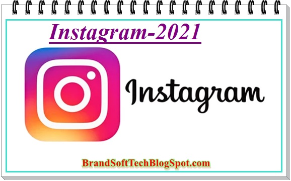 Instagram 2021 Free Download For Android