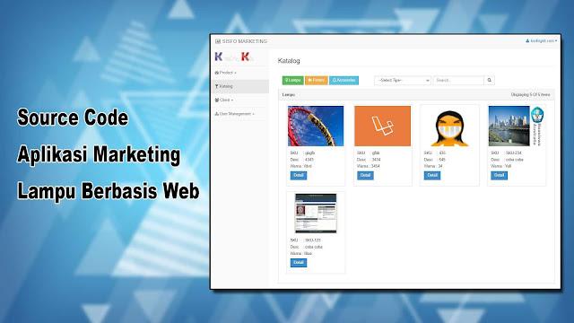 Source Code Aplikasi Marketing Lampu Berbasis Web