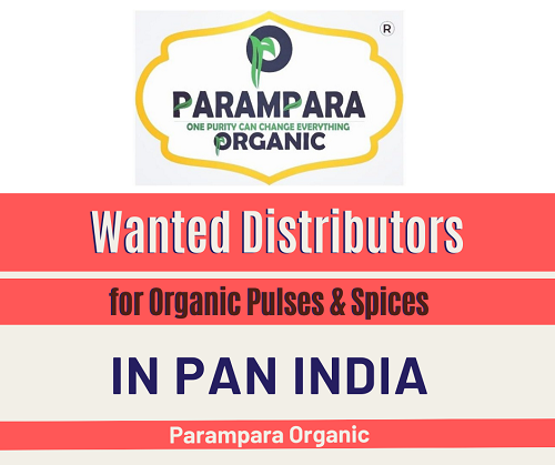 Wanted Distributors for Organic Pulses & Spices in Pan India