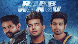 rab wangu song lyrics, rab wangu, jass manak latest songs,