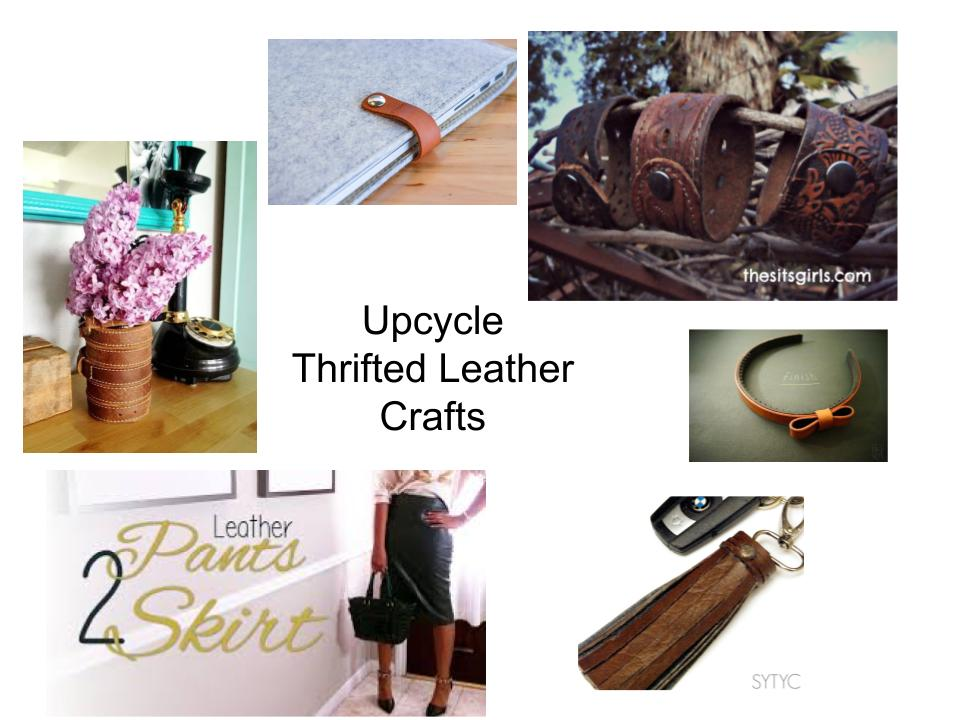 Upcycle thrift store leather into trendy crafts