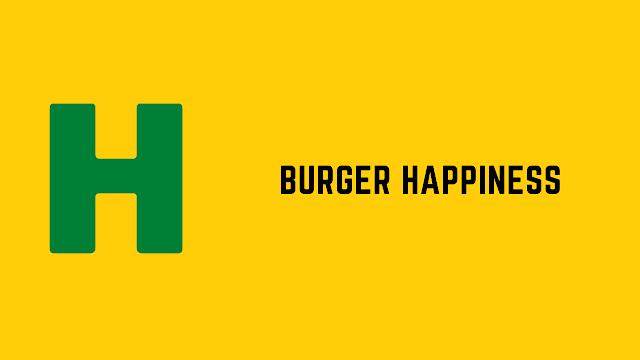 HackerRank Burger Happiness problem solution
