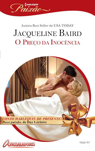 O Preço da Inocência Harlequin Paixão - ed.351 Jacqueline Baird