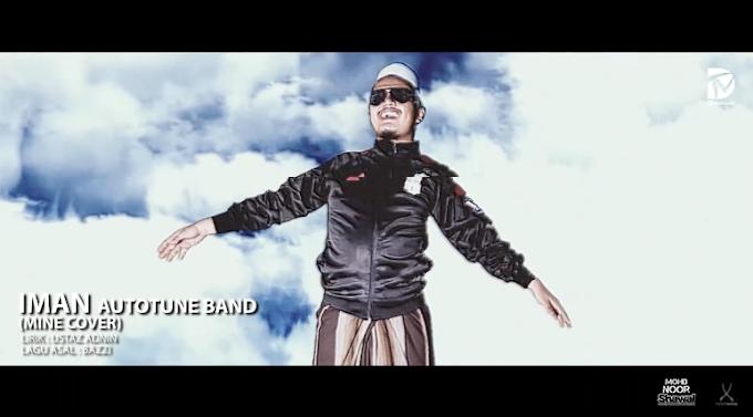Lirik Autotune Band - Iman (Mine Bazzi Cover)