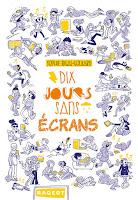 http://leslecturesdeladiablotine.blogspot.fr/2017/05/dix-jours-sans-ecrans-de-sophie-rigal.html