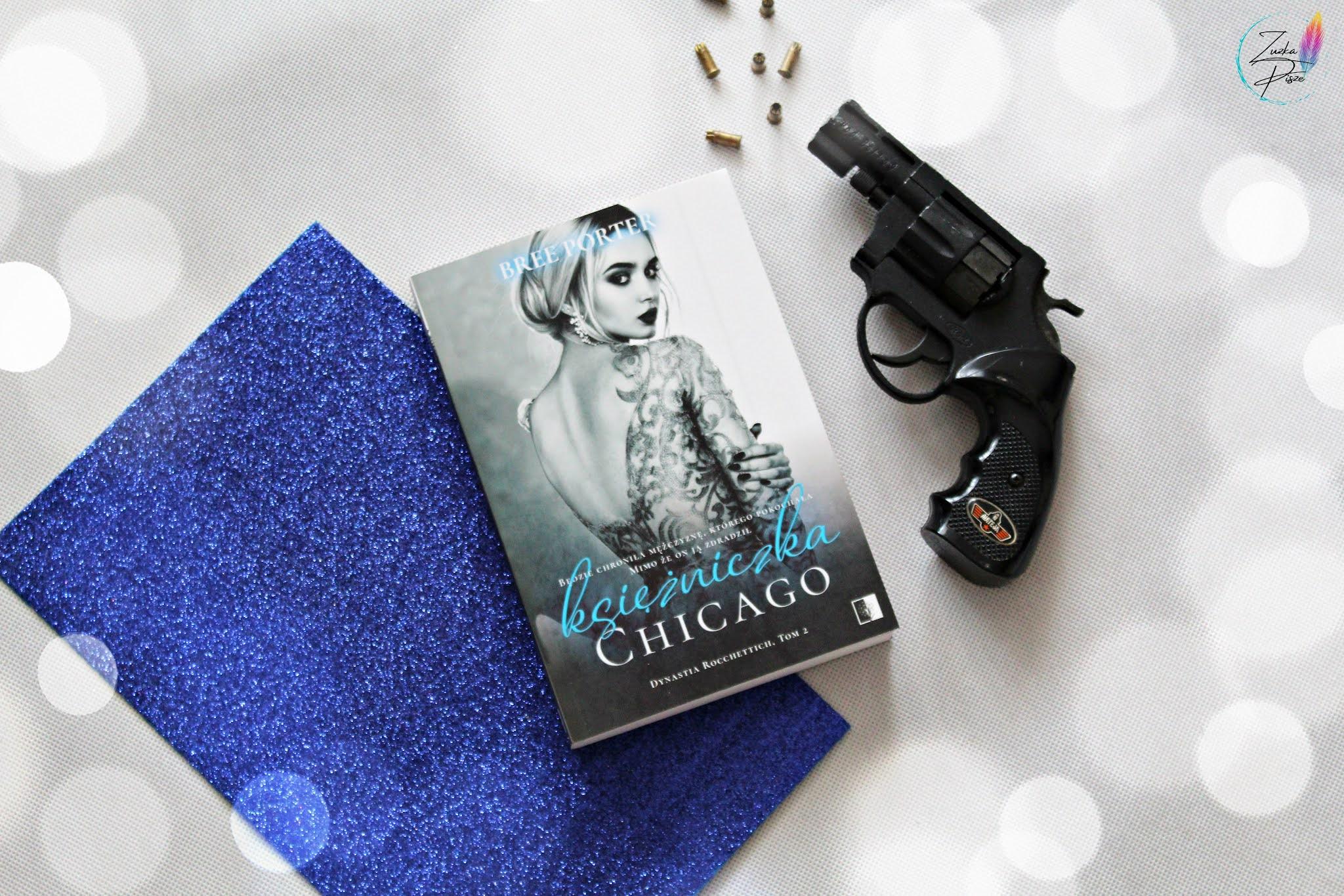 """Bree Porter """"Księżniczka Chicago"""" - patronacka recenzja książki"""