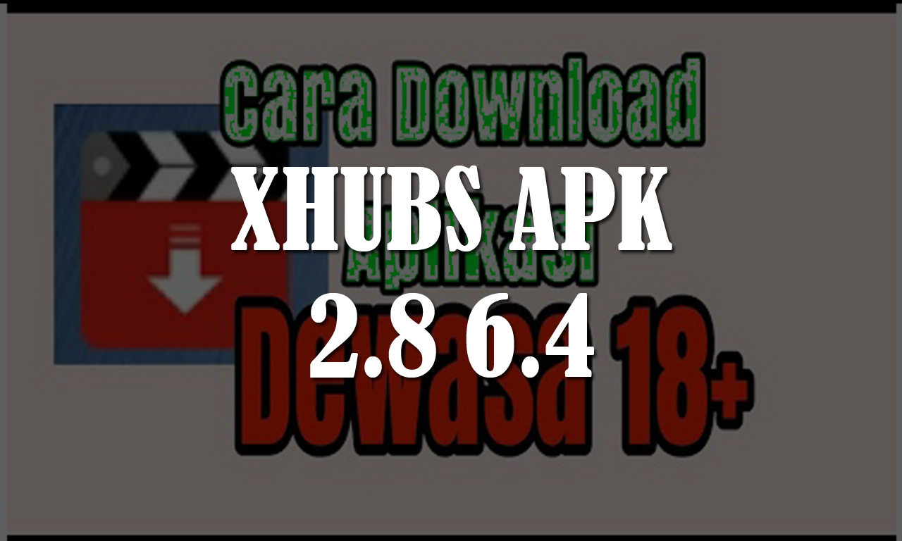 Xhub Apk Download Old Version - iTechBlogs co
