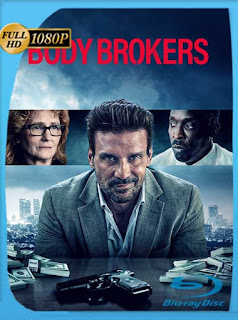El traficante (Body Brokers) (2021) HD [1080p] Latino [GoogleDrive] PGD