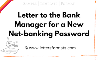 letter to bank for internet banking password reset