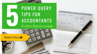 5 tips: Power Query for Accountants (and finance people)