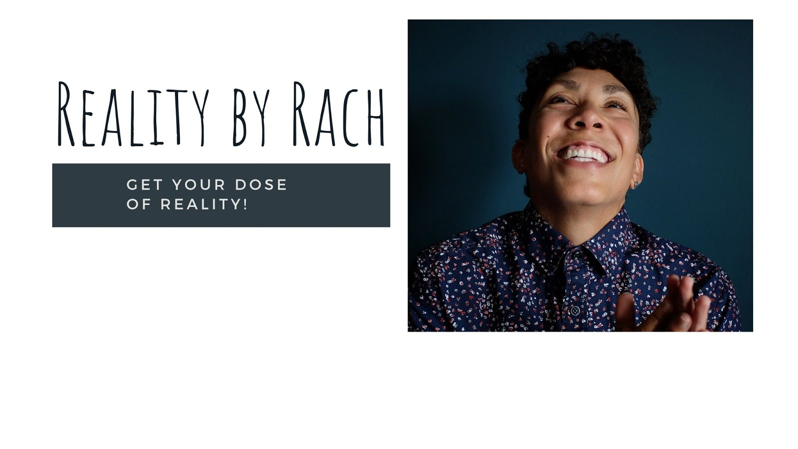 Reality by Rach