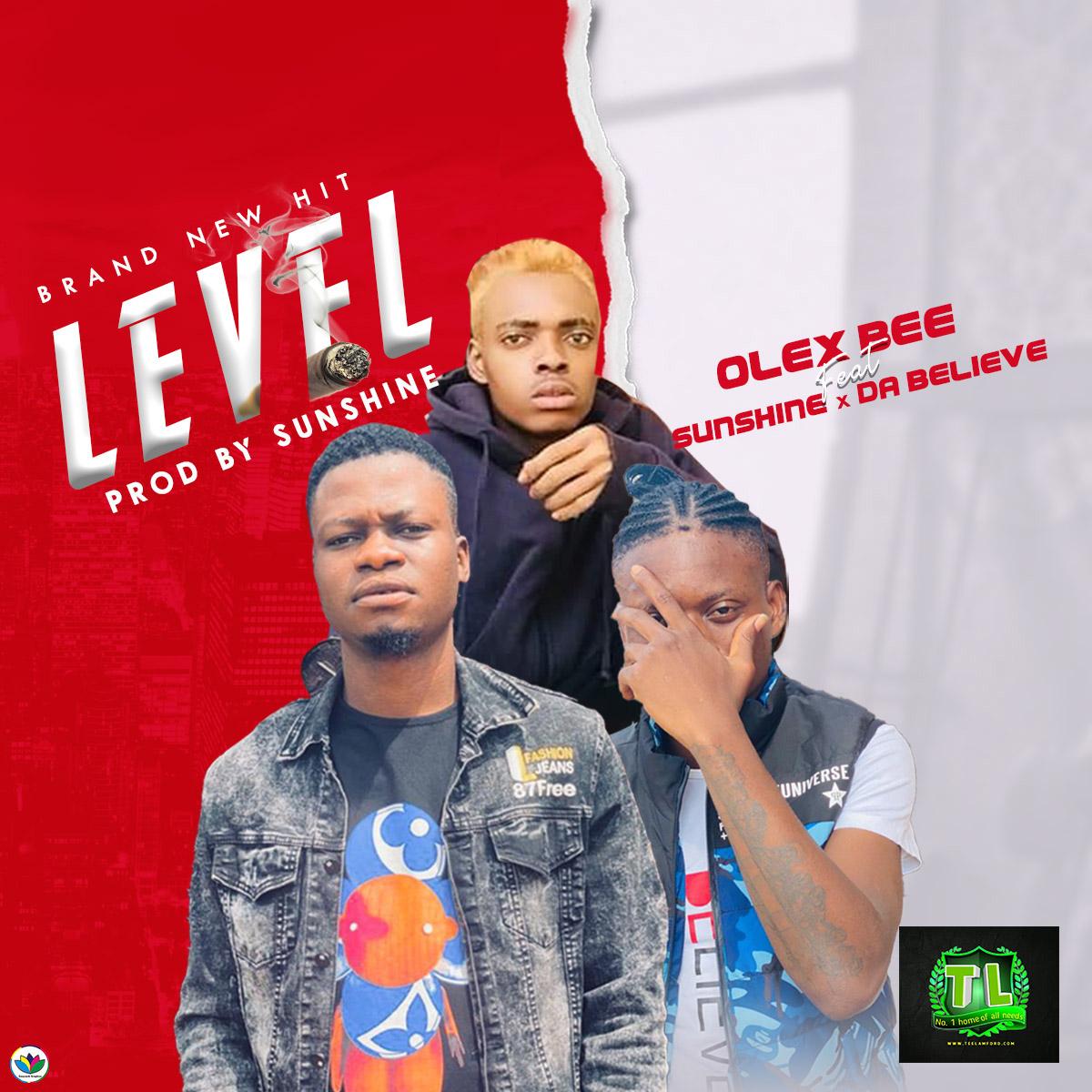 Olex-Bee-Level-Ft-Sunshine-Da-Believe-mp3-download-Teelamford