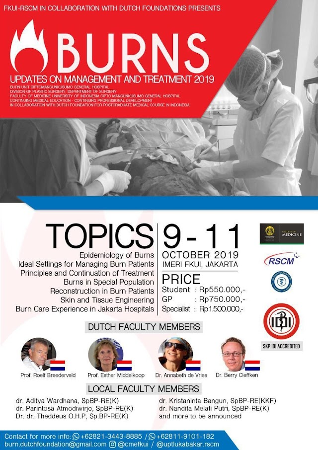 BURNS: Updates on Treatment and Management 2019 (9-11 October 2019 ) at IMERI Building, Faculty of Medicine, Universitas Indonesia