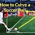 How to Curve a Soccer Ball in Hindi? Curve Soccer Ball Like Pro..(Football ko Curve kaise karein?)