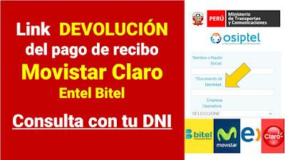 Cobra a Movistar Claro Entel Bitel por la interrupcion del servicio Verifica con DNI si te deben las compañias de telecomunicaciones