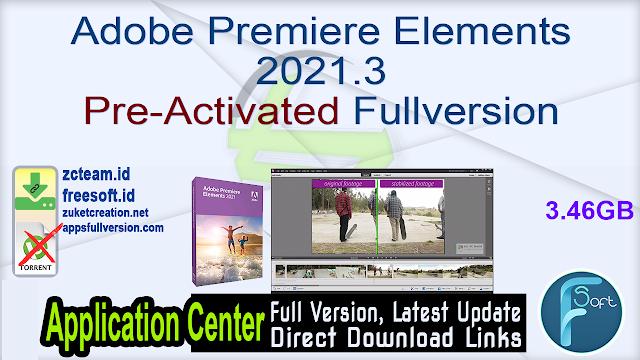 Adobe Premiere Elements 2021.3 Pre-Activated Fullversion