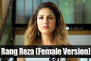 Rang Reza (Female Version)